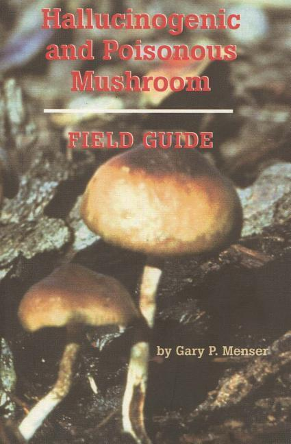 Hallucinogenic and Poisonous Mushroom Field Guide: Bulimia: A Guide to Recovery als Taschenbuch