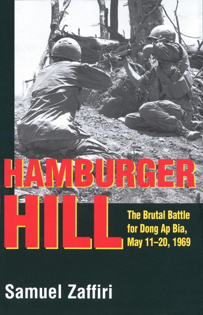 Hamburger Hill: The Brutal Battle for Dong AP Bia: May 11-20, 1969 als Taschenbuch