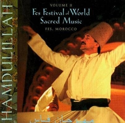 Hamdulillah: Festival of World Sacred Music als Hörbuch