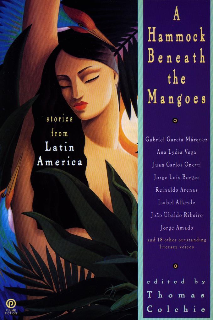 A Hammock Beneath the Mangoes: Stories from Latin America als Taschenbuch