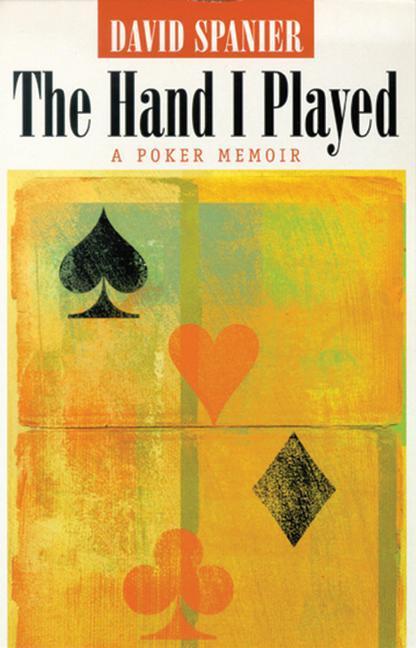 The Hand I Played: A Poker Memoir als Taschenbuch