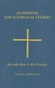 Handbook for Liturgical Studies, Volume I: Introduction to the Liturgy