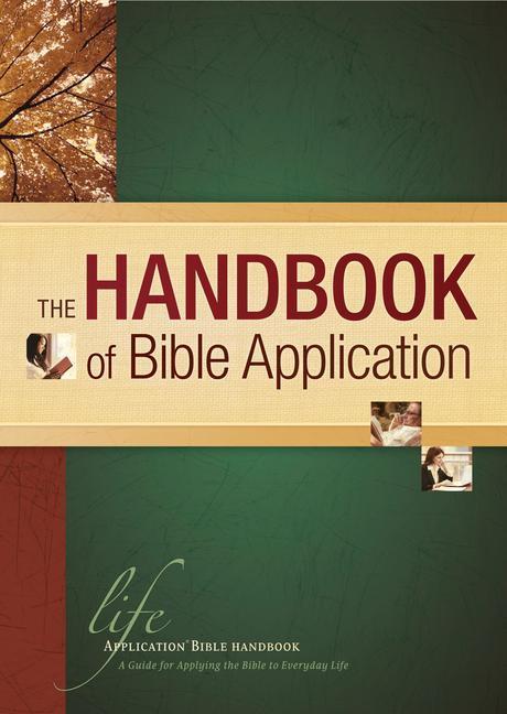 The Handbook of Bible Application als Buch