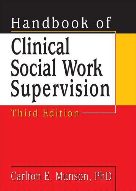 Handbook of Clinical Social Work Supervision, Third Edition als Taschenbuch