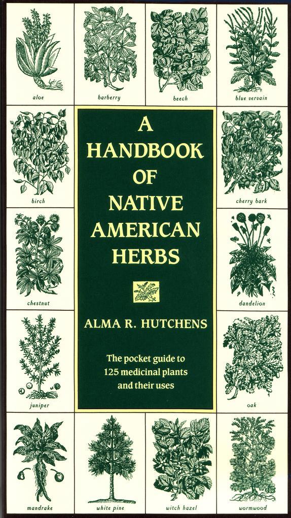 A Handbook of Native American Herbs als Taschenbuch