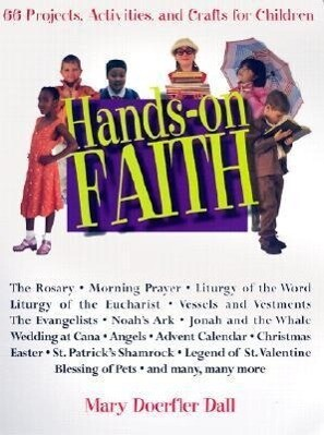 Hands-On Faith: 66 Projects, Activities, and Crafts for Children als Taschenbuch