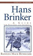 Hans Brinker: A Guide for Teachers and Students