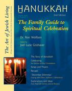 Hanukkah: The Family Guide to Spiritual Celebration