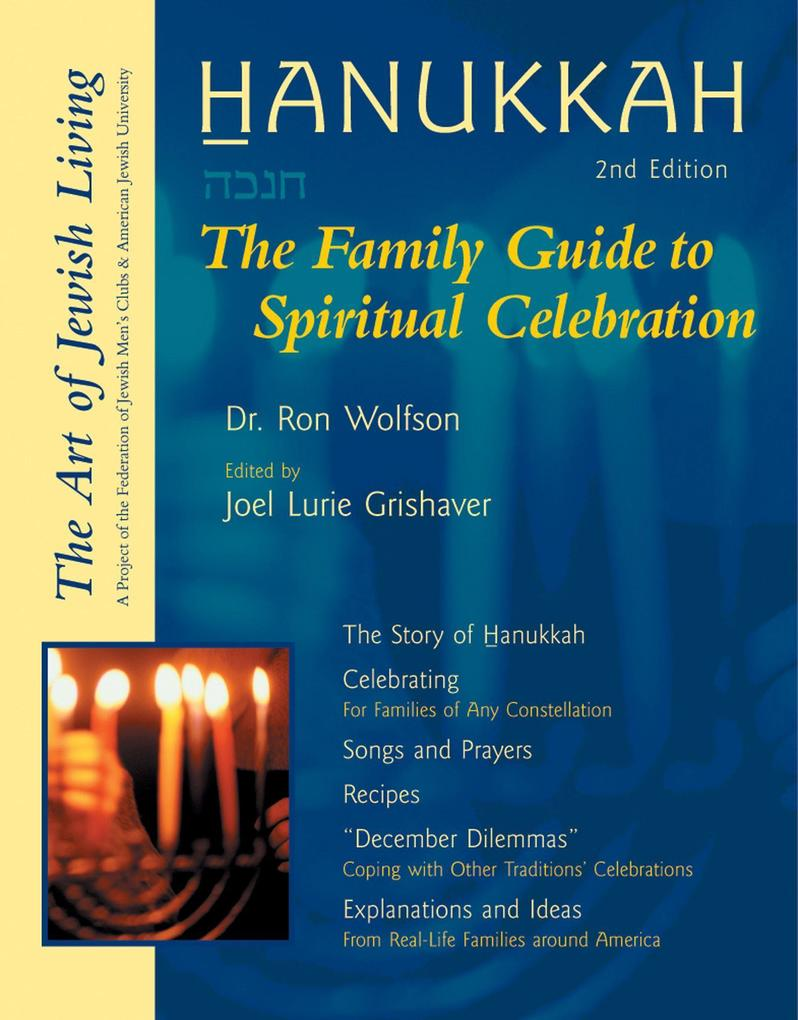 Hanukkah: The Family Guide to Spiritual Celebration als Taschenbuch