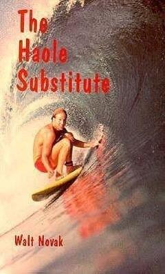 The Haole Substitute als Taschenbuch