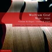 Wolfram Graf - Wege / ways