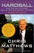 Hardball: How Politics Is Played Told by One Who Knows the Game als Taschenbuch