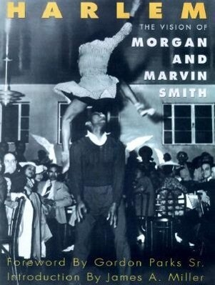Harlem: The Vision of Morgan and Marvin Smith als Buch