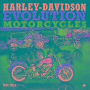 Harley-Davidson Evolution Motorcycles als Buch