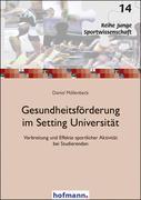Gesundheitsförderung im Setting Universität