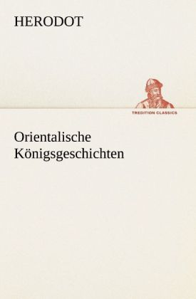 Orientalische Königsgeschichten als Buch