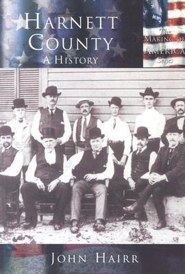 Harnett County:: A History als Taschenbuch