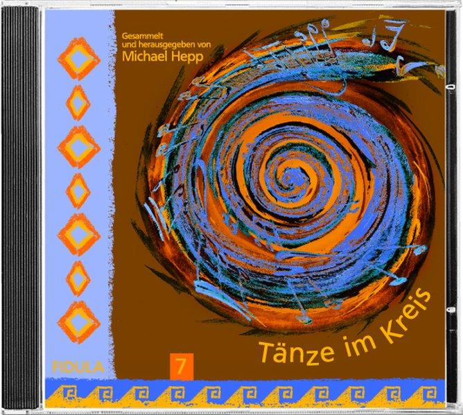 Tänze im Kreis 7 - CD als Hörbuch CD von