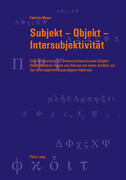 Subjekt - Objekt - Intersubjektivität