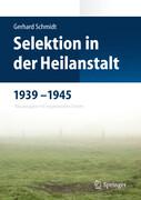 Selektion in der Heilanstalt 1939-1945