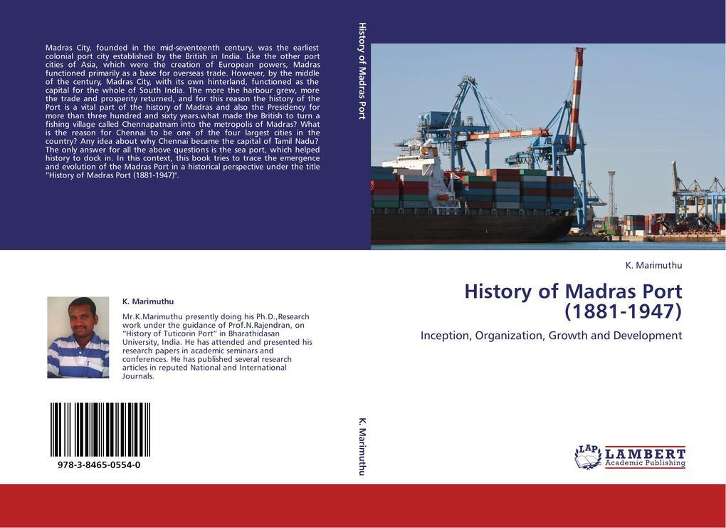 History of Madras Port (1881-1947) als Buch von...