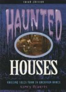 Haunted Houses, 3rd: Chilling Tales from 24 American Homes als Taschenbuch