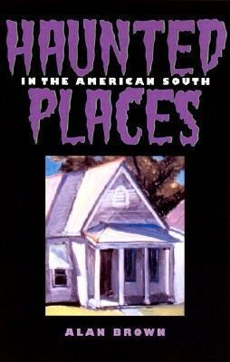 Haunted Places in the American South als Taschenbuch