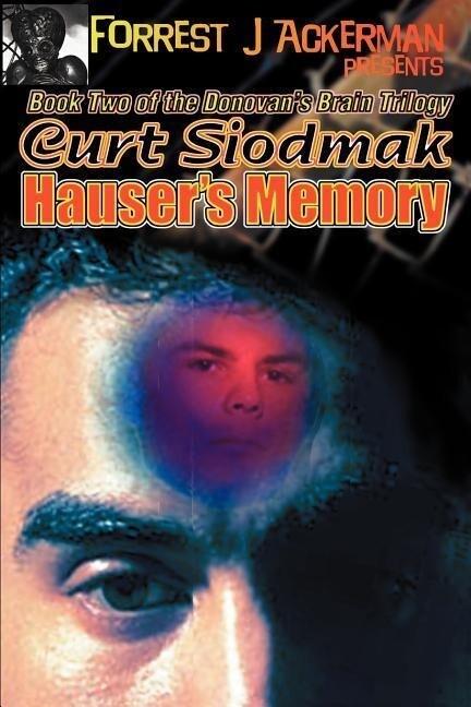 Forrest J. Ackerman Presents Hauser's Memory als Taschenbuch