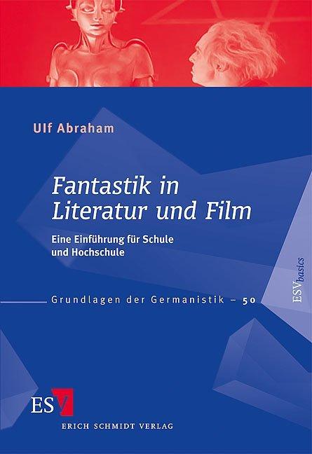 Fantastik in Literatur und Film als Buch von Ul...