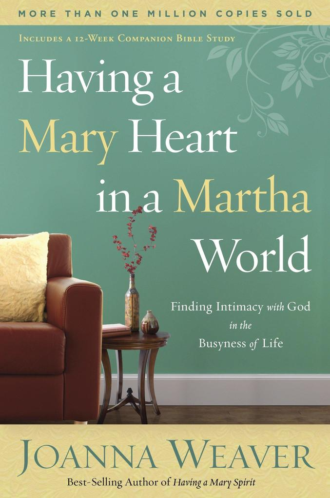 Having a Mary Heart in a Martha World als Taschenbuch