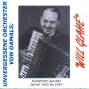 Will Glah,-Unvergessene Orchester