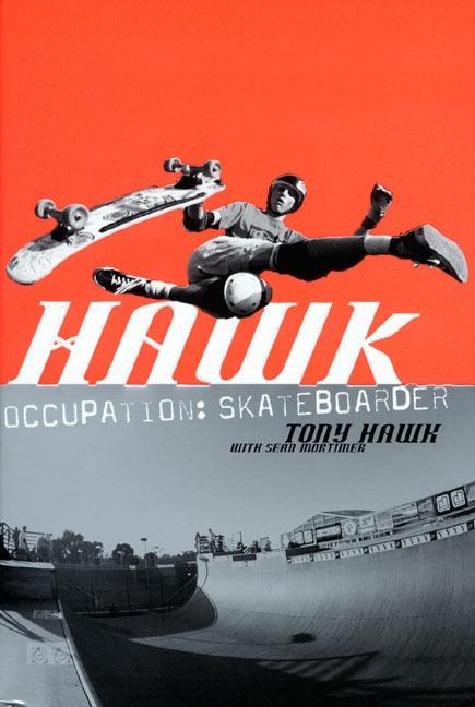 Hawk: Occupation: Skateboarder als Taschenbuch