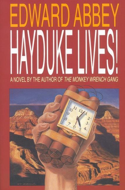 Hayduke Lives! als Taschenbuch
