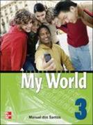 MY WORLD STUDENT BOOK WITH AUDIO CD 3