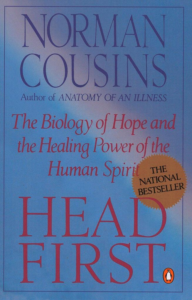 Head First: The Biology of Hope and the Healing Power of the Human Spirit als Taschenbuch
