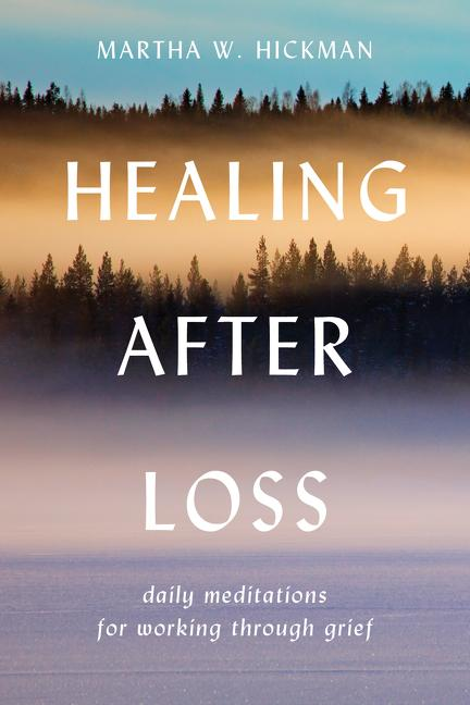 Healing After Loss:: Daily Meditations for Working Through Grief als Taschenbuch