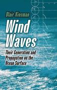 Wind Waves: Their Generation and Propagation on the Ocean Surface