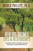 Healing Broken Lives & Relationships
