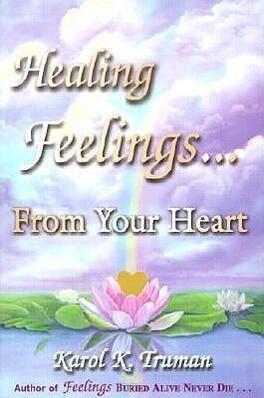 Healing Feelings...from Your Heart als Taschenbuch