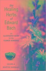 The Healing Herbs of Edward Bach als Taschenbuch