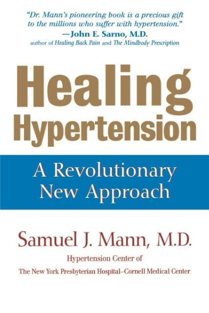 Healing Hypertension: A Revolutionary New Approach als Taschenbuch