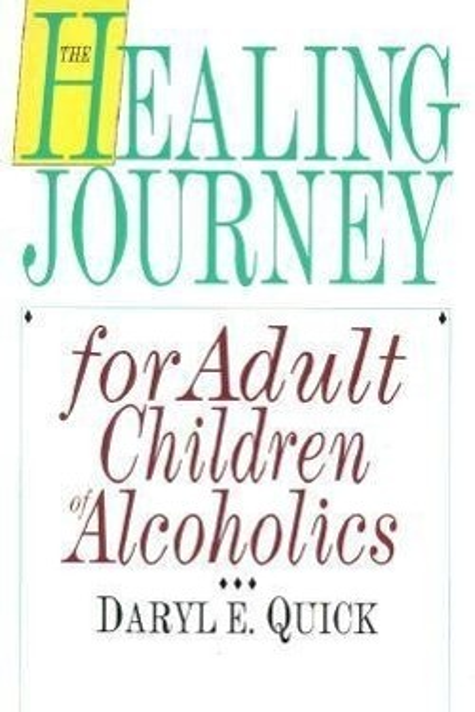 The Healing Journey for Adult Children of Alcoholics als Taschenbuch