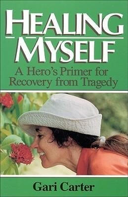 Healing Myself: A Hero's Primer for Recovery from Trauma als Taschenbuch