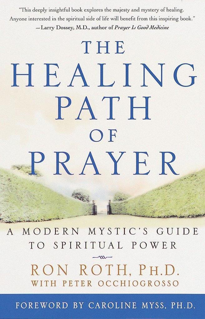 Healing Path Of Prayer als Taschenbuch