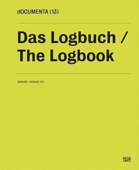 dOCUMENTA (13) Das Logbuch als Buch von