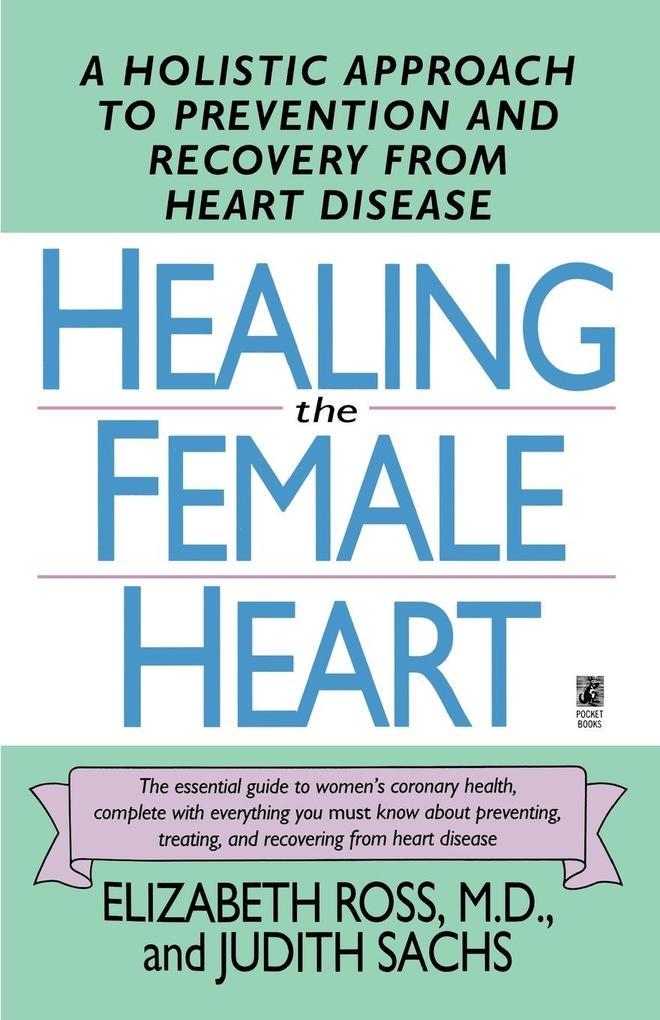 Healing the Female Heart als Taschenbuch