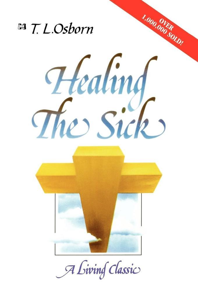 Healing the Sick: A Living Classic als Taschenbuch