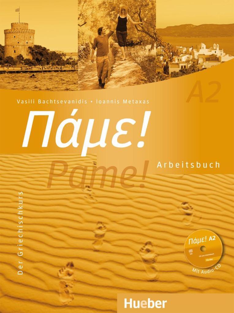 Pame! A2. Arbeitsbuch mit integrierter Audio-CD als Buch