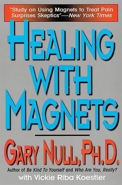 Healing with Magnets als Taschenbuch
