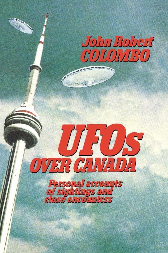 UFOs Over Canada als Taschenbuch von John Rober...